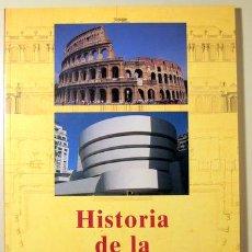 Libros: HISTORIA DE LA ARQUITECTURA. DE LA ANTIGÜEDAD A NUESTROS DÍAS - COLONIA 1996. Lote 89573742