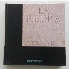 Libros: LA PIEDRA EN CASTILLA Y LEÓN. Lote 90836525