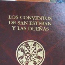Libros: LIBRO LOS CONVENTOS DE SAN ESTEBAN Y LAS DUEÑAS DE JULIÁN ÁLVAREZ VILLAR. Lote 91053860