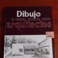 Libros: DIBUJO A MANO ALZADA PARA ARQUITECTOS AULA DE DIBUJO PROFESIONAL PARRAMON 2007. Lote 95335239