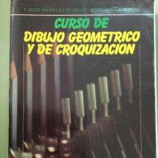 Libros: CURSO DIBUJO GEOMÉTRICO Y DE COQUIZACIÓN. EDITORIAL MARFIL. RODRÍGUEZ DE ABAJO.. Lote 97904091