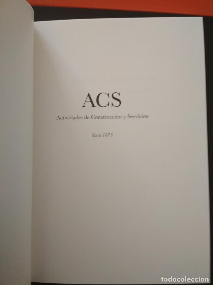 Libros: ACS. ACTIVIDADES DE CONSTRUCCIÓN Y SERVICIOS. SINCE 1873 - Foto 2 - 104236503