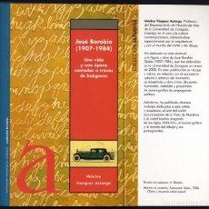 Libros: VÁZQUEZ, M. JOSÉ BOROBIO (1907-1984): UNA VIDA Y UNA ÉPOCA CONTADAS A TRAVÉS DE IMÁGENES. 2008.. Lote 106148291
