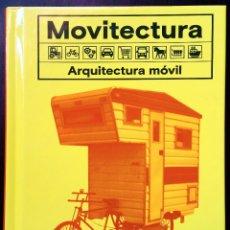 Libros: MOVITECTURA. ARQUITECTURA MOVIL.. Lote 120356463