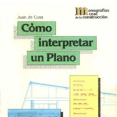 Libros: COMO INTERPRETAR UN PLANO DE JUAN CUSA. Lote 122851163