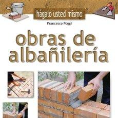 Libros: OBRAS DE ALBAÑILERIA. Lote 122945807