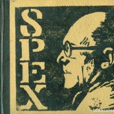 Libros: SPEX - LE CORBUSIER - HAZARD BOOKS - 2009 - FIRMADO Y NÚMERADO. Lote 125086595