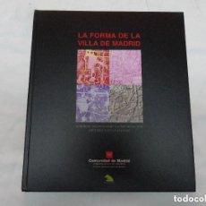 Libros: LA FORMAS DE LA VILLA DE MADRID. Lote 125377619