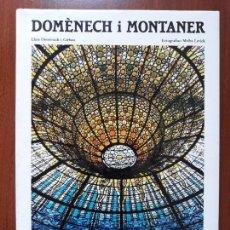 Libros: DOMENECH I MONTANER- MODERNISMO CATALAN- 1994. Lote 132562466