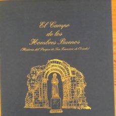 Libros: EL CAMPO DE LOS HOMBRES BUENOS - HISTORIA DEL CAMPO SAN FRANCISCO DE OVIEDO - A. CASAPRIMA COLLERA. Lote 135519834
