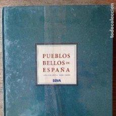 Libros: PUEBLOS BELLOS DE ESPAÑA - LUIS CARANDELL DOMI MORA -BBVA - CON EL PRECINTO ORIGINAL (ENVÍO 4,31€). Lote 135949198