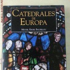 Libros: CATEDRALES DE EUROPA. Lote 138062442
