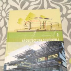 Libros: ARQUITECTURA SOSTENIBLE 5 EDITORIAL PENCIL. Lote 138827946