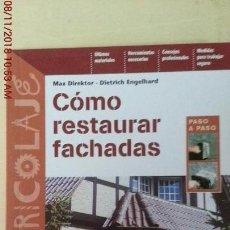 Libros: COMO RESTAURAR FACHADAS. Lote 139494274