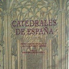 Libros: CATEDRALES DE ESPAÑA-PEDRO NAVACUÉS PALACIO- ESPASA CALPE AÑO 1997. Lote 139532010