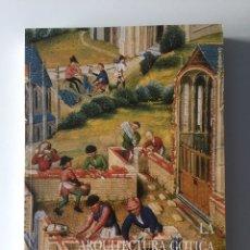 Libros: LA ARQUITECTURA GÓTICA EN LA TIERRA DE SEGOVIA - MORENO ALCALDE, MARÍA. Lote 140917038
