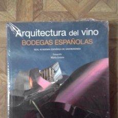 Libros: ARQUITECTURA DEL VINO - BODEGAS ESPAÑOLAS - FOTOGRAFÍA MARIO ENTERO - PRECINTADO. Lote 141752966