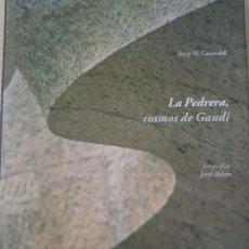Libros: LA PEDRERA, COSMOS DE GAUDI - JOSEP M.CARANDELL: GRAN LIBRO - 35 CM. Lote 143793382