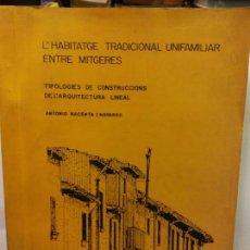 Libros: STQ.ANTONIO NACENTA I NAVARRO.TIPOLOGIES DE CONSTRUCCIONS DE L ARQUITECTURA...... Lote 145566234