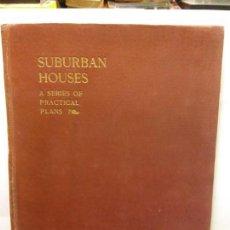 Libros: STQ.HERBERT PEARSON.SUBURBAN HOUSES.EDT, LONDON... Lote 145567390