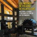 Libros: LOS MOLINOS DE PÓLVORA DE VILLAFELICHE (M. CASADO / L. VARGA) I.F.C. 2018. Lote 146663846