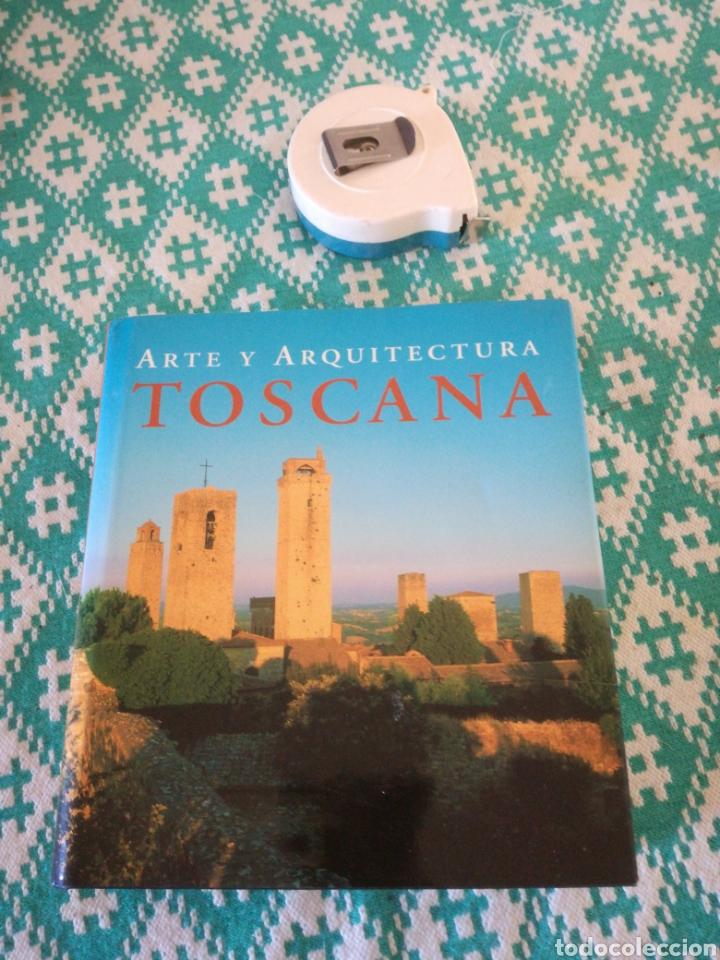 ARTE Y ARQUITECTURA TOSCANA (Libros Nuevos - Bellas Artes, ocio y coleccionismo - Arquitectura)