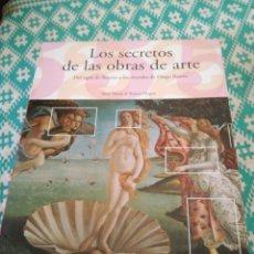 Libros: LOS SECRETOS DE LAS OBRAS DE ARTE. Lote 148766393