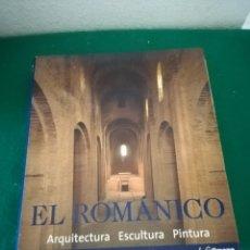 Libros: LIBRO DE ARTE EL ROMANICO. Lote 154690957