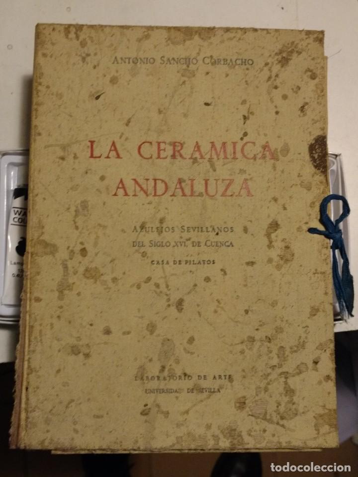LA CERAMICA ANDALUZA ( CASA PILATOS) (Libros Nuevos - Bellas Artes, ocio y coleccionismo - Arquitectura)