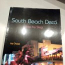Libros: SOUTH BEACH DECO - IRIS CHASE. Lote 155978362