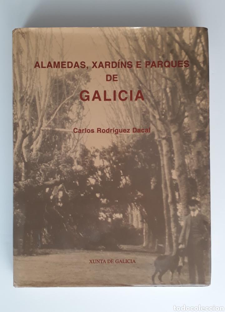 ALAMEDAS, XARDÍNS E PARQUES DE GALICIA (Libros Nuevos - Bellas Artes, ocio y coleccionismo - Arquitectura)