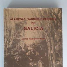 Libros: ALAMEDAS, XARDÍNS E PARQUES DE GALICIA. Lote 159769292
