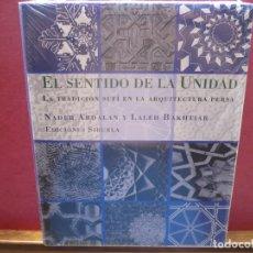 Libros: EL SENTIDO DE LA UNIDAD. ARDALAN & BAKHTIAR. LA BIBLIOTECA AZUL, SIRUELA.. Lote 173718642