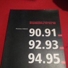 Libros: COMUNIDAD VALENCIANA ARQUITECTURA EN LA 90 PREMIOS COACV. Lote 176356185