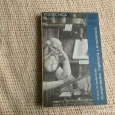 Libros: VI CICLO DE CONFERENCIAS HUMANIDADES, INGENIERÍA Y ARQUITECTURA. UNIVERSIDAD POLITÉCNICA 2001-2002. Lote 178791663