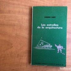 Libros: LAS ESTRELLAS DE LA ARQUITECTURA. XAVIER SUST. CUADERNOS INFIMOS Nº 58 EDITORIAL TUSQUETS. . Lote 179333717