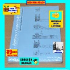 Libros: MONASTERIOS Y CONVENTOS DE GALICIA - DESCRIPCIÓN GRÁFICA DE LOS DECLARADOS MONUMENTO - NUEVO - 39€. Lote 181096763