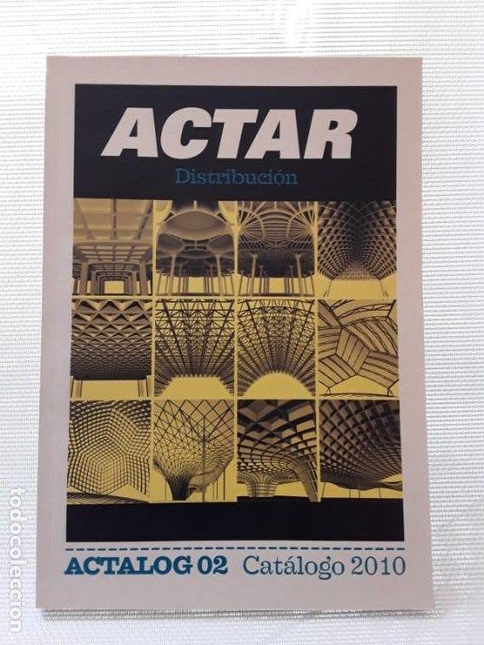 CATÁLOGO ACTAR 2010 (ACTALOG 02). ARQUITECTURA. ARTE (Libros Nuevos - Bellas Artes, ocio y coleccionismo - Arquitectura)