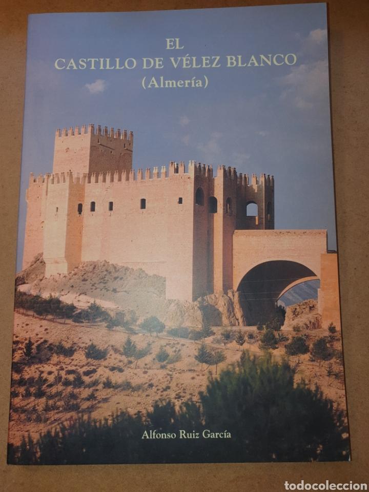 EL CASTILLO DE VELEZ BLANCO (ALMERIA) (Libros Nuevos - Bellas Artes, ocio y coleccionismo - Arquitectura)