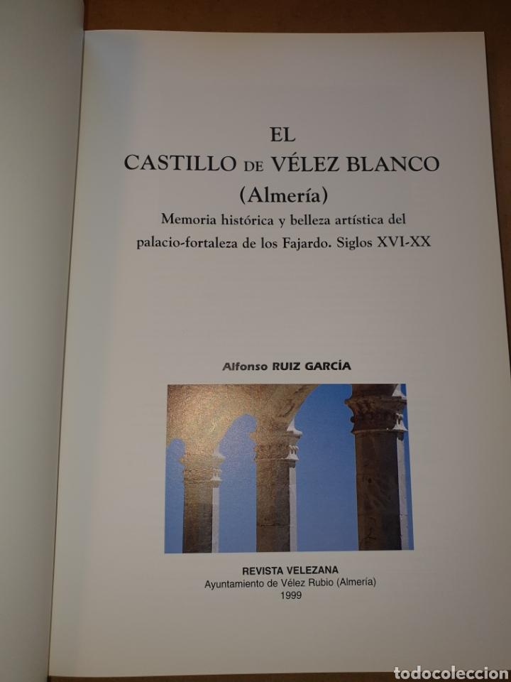 Libros: EL CASTILLO DE VELEZ BLANCO (ALMERIA) - Foto 2 - 195280740