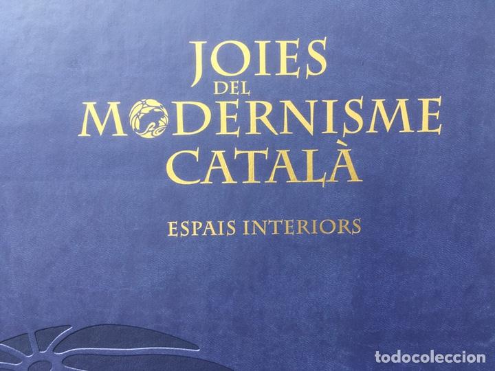 Libros: JOIES DEL MODERNISME CATALÀ, SPAIS INTERIORS - Foto 2 - 195296000