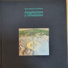 Libros: ARTE ROMANO DE LA BETICA.- ARQUITECTURA Y URBANISMO.- PILAR LEON (COORD). Lote 198489383