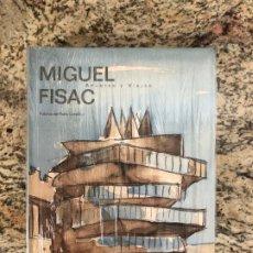 Libros: MIGUEL FISAC APUNTES Y VIAJES. Lote 199172905