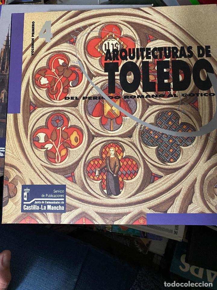 Libros: ARQUITECTURAS DE TOLEDO. JUNTA DE LA COMUNIDAD DE CASTILLA LA MANCHA. 1992. VOL I Y II. - Foto 3 - 204370243