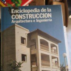Libros: ENCICLOPEDIA DE LA CONSTRUCCIÓN, ARQUITECTURA E INGENIERÍA - 6 TOMOS. Lote 204616328