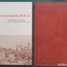 Libros: CODEX ESCURIALENSIS 28-II-12 - MARGARITA FERNÁNDEZ GÓMEZ. Lote 221639587