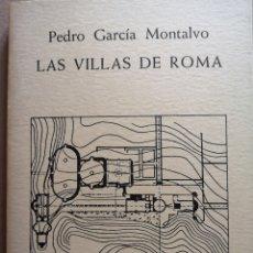 Libros: LIBRO DE ARQUITECTURA LAS VILLAS DE ROMA. Lote 206928901