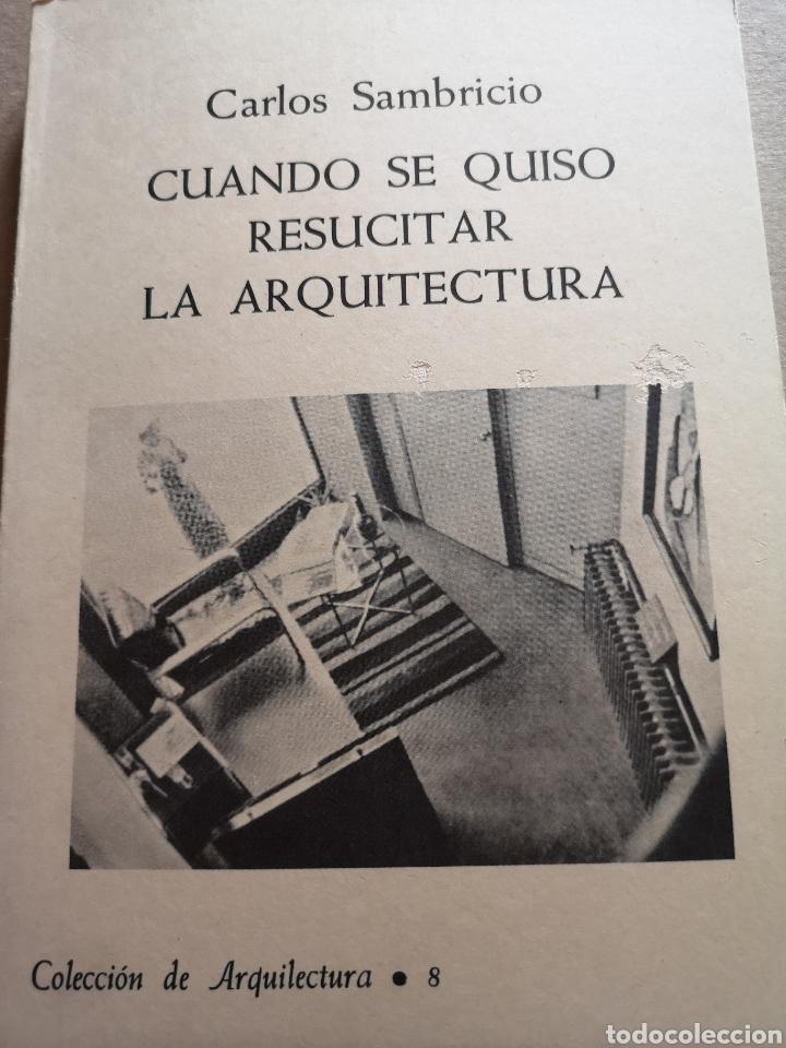 LIBRO DE ARQUITECTURA CUANDO SE QUISO RESUCITAR LA ARQUITECTURA (Libros Nuevos - Bellas Artes, ocio y coleccionismo - Arquitectura)