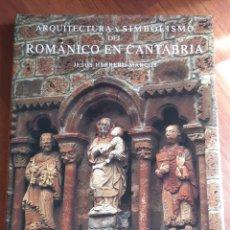 Libri: ROMÁNICO EN CANTABRIA, JESÚS HERRERO MARCOS. Lote 209117697