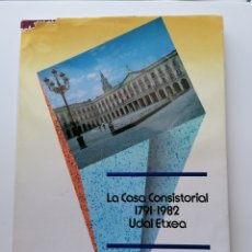 Libros: CASA CONSISTORIAL DE VITORIA GASTEIZ 1791-1982 UDALETXEA. Lote 209134971